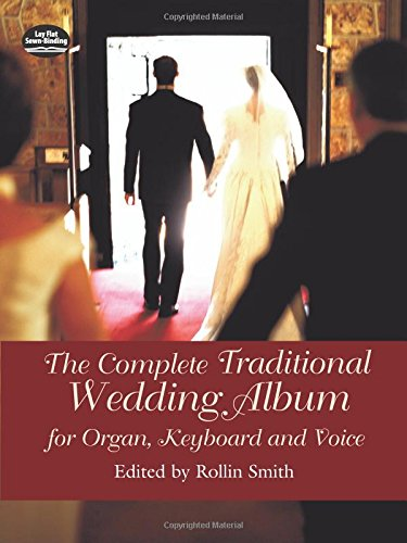 9780486439631: The Complete Traditional Wedding Album: for Organ, Keyboard, and Voice