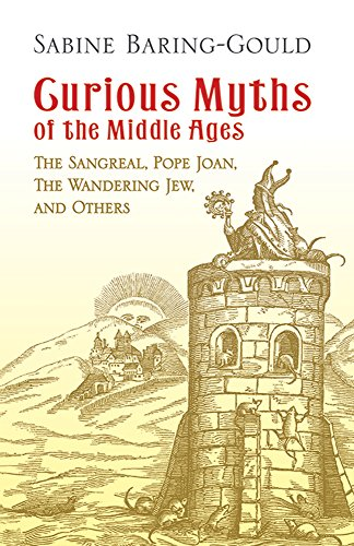 9780486439938: Curious Myths of the Middle Ages: The Sangreal, Pope Joan, The Wandering Jew, and Others (Dover Books on Anthropology and Folklore)