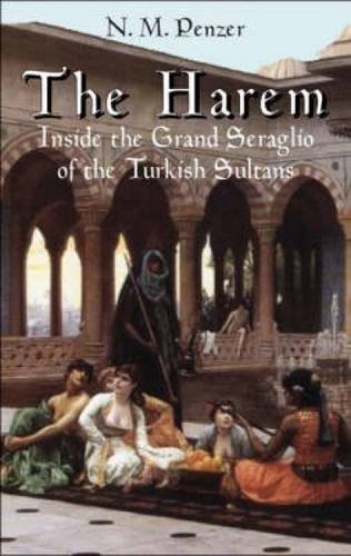 9780486440040: The Harem: Inside The Grand Seraglio Of The Turkish Sultans