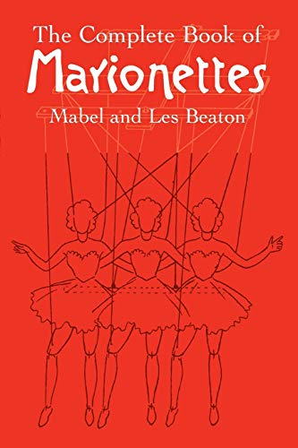 9780486440170: The Complete Book of Marionettes