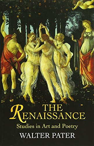 9780486440255: The Renaissance: Studies in Art and Poetry (Dover Fine Art, History of Art)
