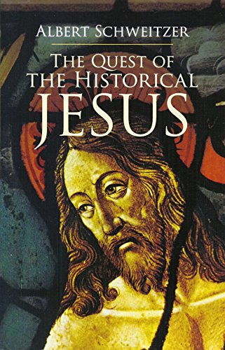 9780486440279: The Quest of the Historical Jesus