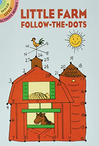 9780486440507: Little Farm Follow-The-Dots (Dover Little Activity Books)