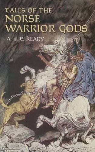 9780486440538: Tales of the Norse Warrior Gods: The Heroes of Asgard