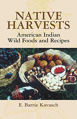 9780486440637: Native Harvests: American Indian Wild Foods and Recipes