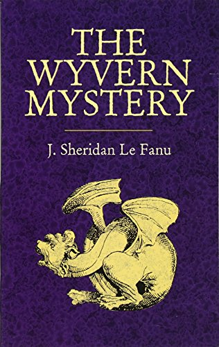 9780486440729: The Wyvern Mystery