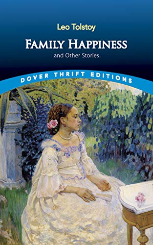 9780486440811: Family Happiness and Other Stories (Dover Thrift Editions)