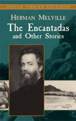 9780486440842: The Encantadas and Other Stories (Dover Thrift Editions)