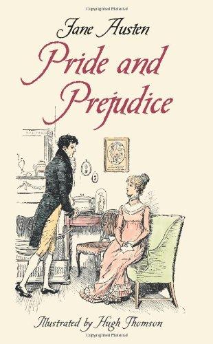 Pride and Prejudice: Jane Austen; Illustrator-Hugh