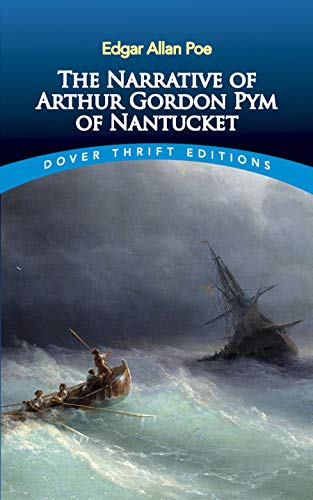 9780486440934: The Narrative of Arthur Gordon Pym of Nantucket (Dover Thrift Editions)