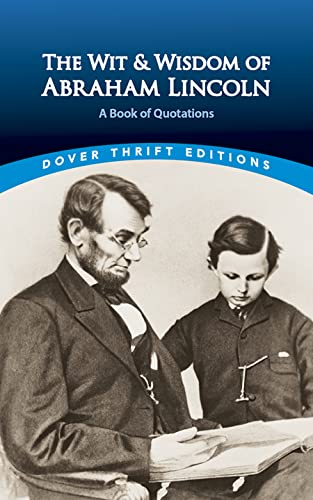 9780486440972: The Wit and Wisdom of Abraham Lincoln: A Book of Quotations (Dover Thrift Editions)