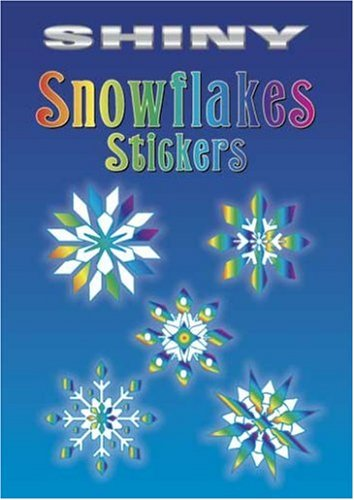 9780486441009: Shiny Snowflakes Stickers (Dover Little Activity Books Stickers)