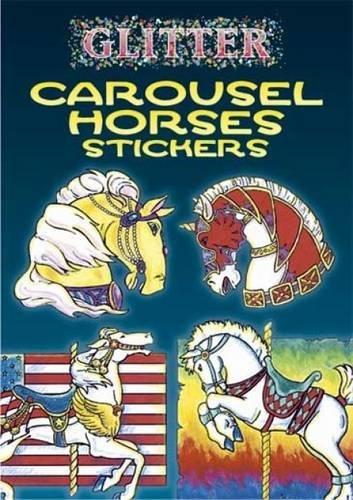 9780486441092: Glitter Carousel Horses Stickers