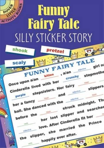 Funny Fairy Tale: Silly Sticker Story (Dover: Dover