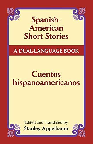 9780486441238: Spanish-American Short Stories / Cuentos hispanoamericanos: A Dual-Language Book (Dover Dual Language Spanish)