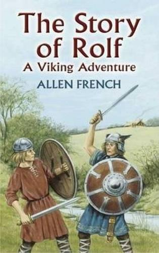 9780486441337: The Story of Rolf: A Viking Adventure (Dover Children's Classics)