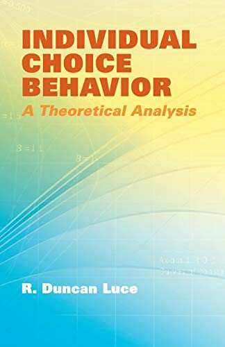 9780486441368: Individual Choice Behavior: A Theoretical Analysis (Dover Books on Mathematics)