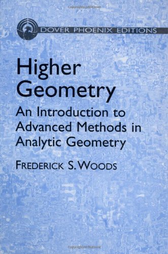 9780486441504: Higher Geometry: An Introduction to Advanced Methods in Analytic Geometry (Dover Phoenix Editions)