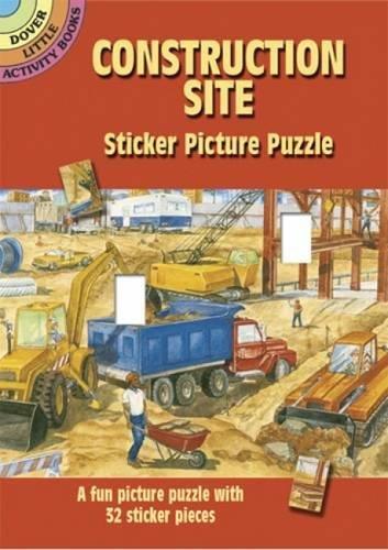 Construction Site Sticker Picture Puzzle (Dover Little: Steven James Petruccio