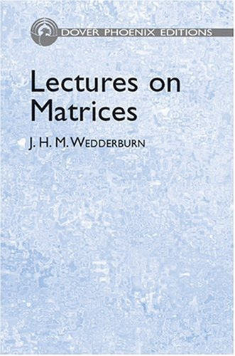 9780486441672: Lectures on Matrices (Dover Phoenix Editions)