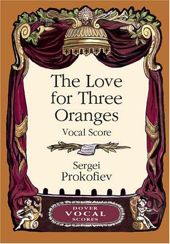 9780486441696: The Love for Three Oranges Vocal Score (Dover Vocal Scores)