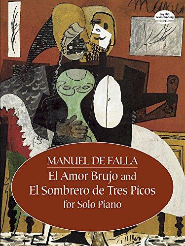 9780486441702: El Amor Brujo and El Sombrero de Tres Picos for Solo Piano (Dover Music for Piano)