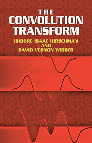 9780486441757: The Convolution Transform (Dover Books on Mathematics)
