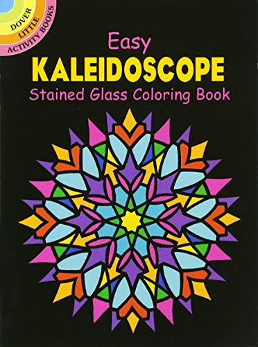 Dover Easy Kaleidoscope Stained Glass Coloring Book