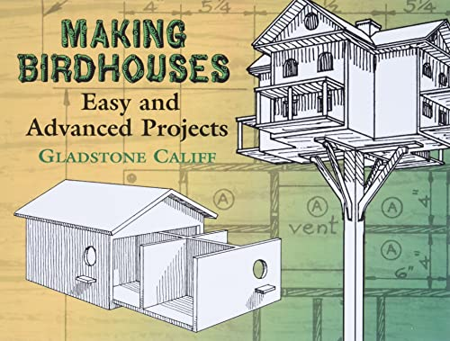 9780486441832: Making Birdhouses: Easy and Advanced Projects (Dover Woodworking)