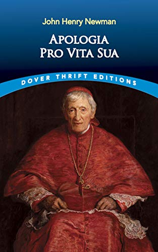 9780486442136: Apologia Pro Vita Sua (A Defense of One's Life) (Dover Giant Thrift Editions)