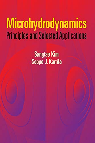 9780486442198: Microhydrodynamics: Principles And Selected Applications