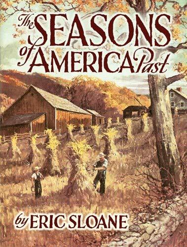 9780486442204: The Seasons of America Past