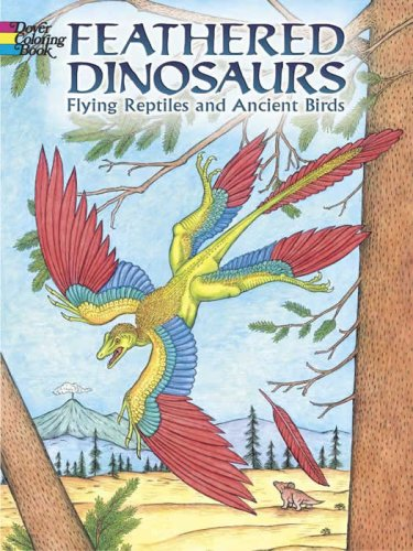 9780486442242: Feathered Dinosaurs: Flying Reptiles and Ancient Birds (Dover Pictorial Archive)
