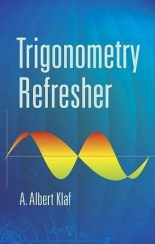 9780486442273: Trigonometry Refresher