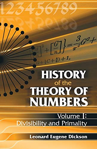 9780486442327: History of the Theory of Numbers: Divisibility and Primality: 1 (Dover Books on Mathematics)