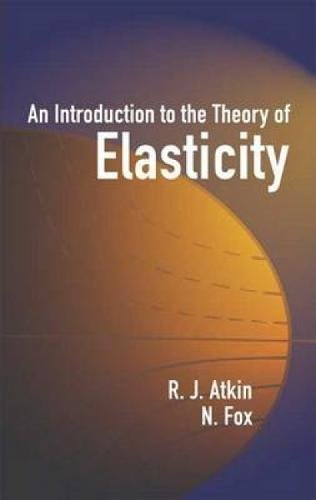 9780486442419: An Introduction to the Theory of Elasticity (Dover Books on Physics)