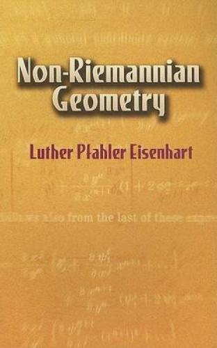 9780486442433: Non-Riemannian Geometry (Dover Books on Mathematics)