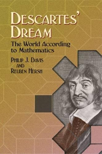 9780486442525: Descartes' Dream: The World According to Mathematics (Dover Books on Mathematics)