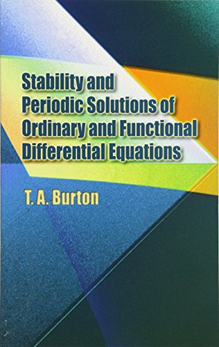 9780486442549: Stability & Periodic Solutions of Ordinary & Functional Differential Equations (Dover Books on Mathematics)