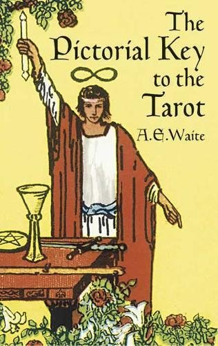 9780486442556: The Pictorial Key to the Tarot (Dover Occult)