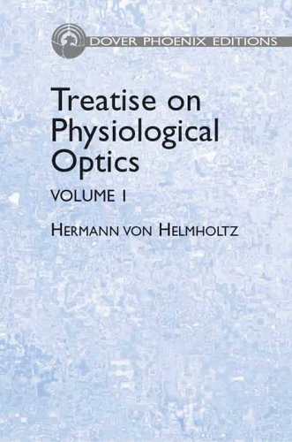 9780486442600: Treatise on Physiological Optics, Volume I (Dover Phoenix Editions)