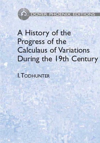 9780486442631: A History of the Progress of the Calculus of Variations During the 19th Century (Dover Books on Mathematics)