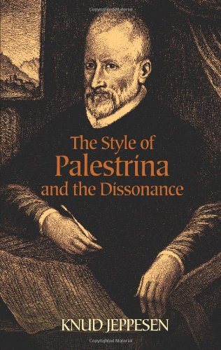 9780486442686: The Style of Palestrina and the Dissonance (Dover Books on Music)