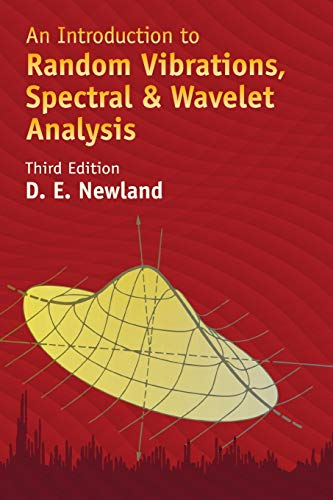 9780486442747: An Introduction to Random Vibrations, Spectral & Wavelet Analysis: Third Edition (Dover Civil and Mechanical Engineering)