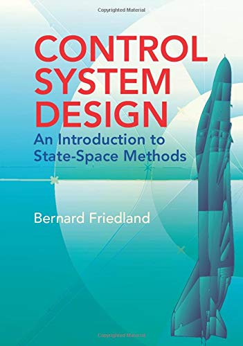 9780486442785: Control System Design: An Introduction to State-Space Methods (Dover Books on Electrical Engineering)