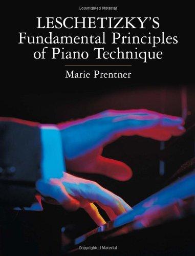 9780486442792: Leschetizky's Fundamental Principles Of Piano Technique