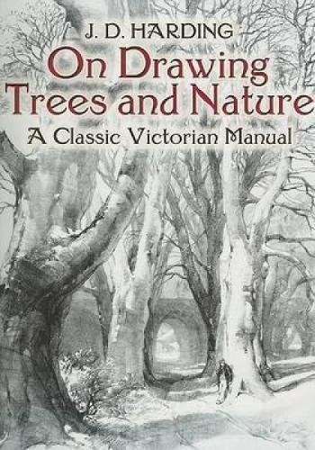 9780486442938: On Drawing Trees and Nature: A Classic Victorian Manual with Lessons and Examples (Dover Art Instruction)