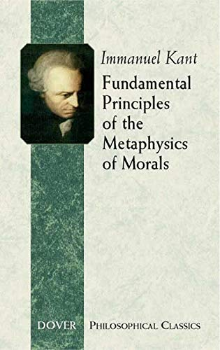 9780486443096: Fundamental Principles of the Metaphysics of Morals (Dover Philosophical Classics)