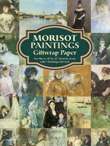 9780486443119: Morisot Paintings Giftwrap Paper: Two Sheets 18