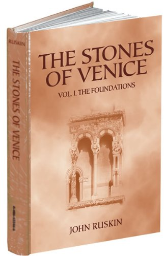 9780486443171: The Stones Of Venice: The Foundations: 1